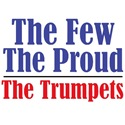 The Few. The Proud. The Trumpets.