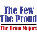 The Few. The Proud. The Drum Majors.