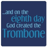 Creation of the Trombone