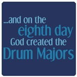 Creation of the Drum Major
