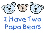 I Have 2 Papa Bears Gay Family Apparel & Gifts