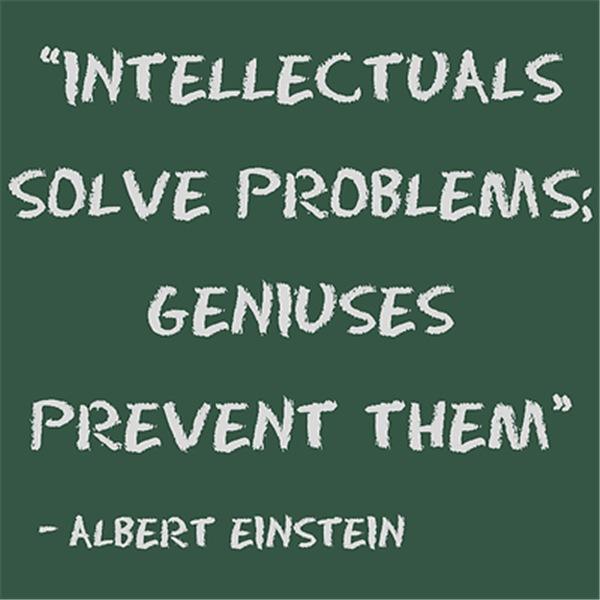 Geniuses prevent problems