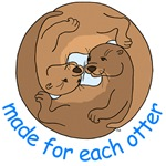 Made For Each Otter