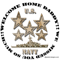 Welcome Home Navy Daddy We missed you shirts