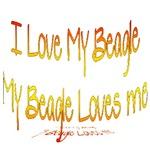 I Love My Beagle, My beagle loves me