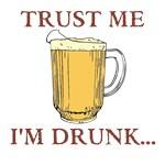 TRUST ME I'M DRUNK