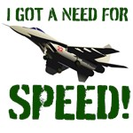 I GOT A NEED FOR SPEED