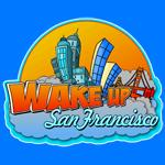 Wake Up San Francisco Shirt