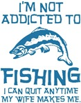 Not Addicted To Fishing