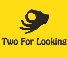 Two For Looking