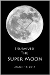 I survived the Super Moon!