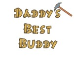 Daddy's Best Buddy T-Shirts