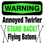 Warning Annoyed Twirler