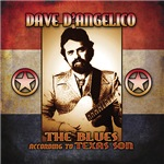 Dave D'Angelico - The Blues According To Texas Son