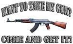 Want To Take My Gun?
