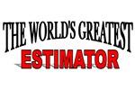 The World's Greatest Estimator