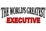 The World's Greatest Executive