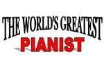 The World's Greatest Pianist
