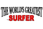 The World's Greatest Surfer