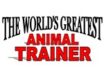 The World's Greatest Animal Trainer