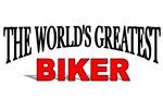 The World's Greatest Biker