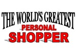The World's Greatest Personal Shopper
