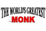 The World's Greatest Monk