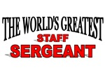 The World's Greatest Staff Sergeant