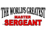 The World's Greatest Master Sergeant