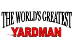 The World's Greatest Yardman