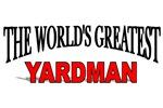 The World's Greatest Yardman