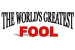 The World's Greatest Fool