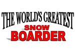 The World's Greatest Snow Boarder