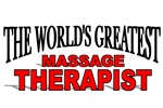 The World's Greatest Massage Therapist