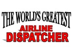 The World's Greatest Airline Dispatcher