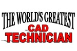 The World's Greatest CAD Technician
