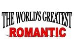 The World's Greatest Romantic