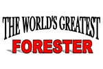 The World's Greatest Forester