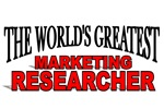 The World's Greatest Marketing Researcher
