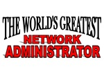 The World's Greatest Network Administrator