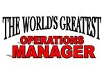 The World's Greatest Operations Manager