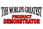 The World's Greatest Product Demonstrator