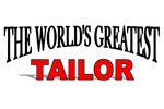 The World's Greatest Tailor
