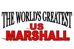 The World's Greatest US Marshall