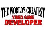 The World's Greatest Video Game Developer