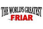 The World's Greatest Friar