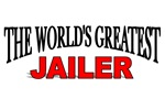 The World's Greatest Jailer