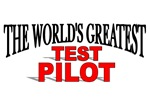 The World's Greatest Test Pilot