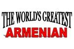The World's Greatest Armenian