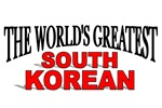 The World's Greatest South Korean
